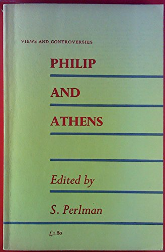9780852700778: Philip and Athens (Views & Controversies About Classical Antiquity S.)