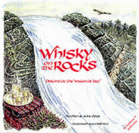 9780852722909: Whisky on the Rocks: Origins of the Water of Life (Earthwise Popular Science Books)