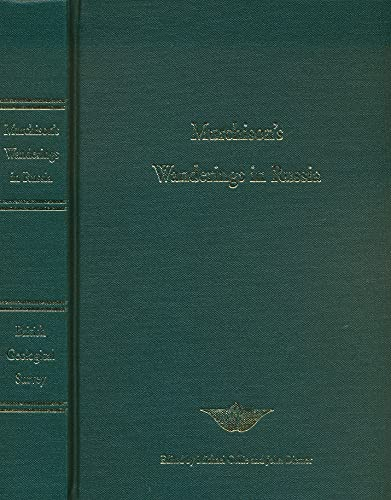 9780852724675: Murchison's Wanderings in Russia: His Geological Exploration of Russia in Europe and the Ural Mountains,1840 and 1841