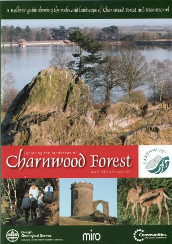 9780852725702: Exploring the Landscape of Charnwood Forest and Mount Sorrel: A Walker's Guide Showing the Rocks and Landscape of Charnwood Forest and Mountsorrel