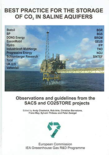 9780852726105: Best Practice fro the Storage of CO2 in Saline Aquifers (Observations and Guidelines from the SACS and CO2STORE Projects)