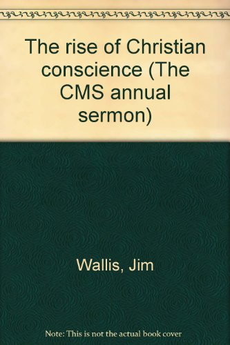 9780852730645: The rise of Christian conscience (The CMS annual sermon)