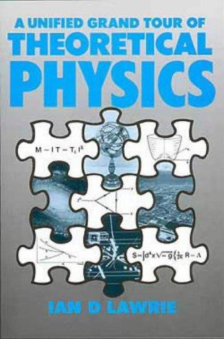 9780852740156: A Unified Grand Tour of Theoretical Physics,