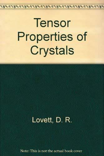 9780852740330: Tensor Properties of Crystals