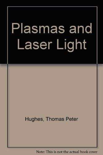 9780852740866: Plasmas and Laser Light