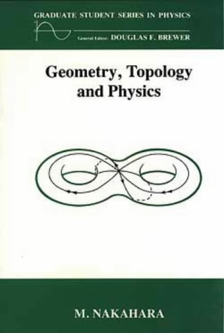 9780852740958: Geometry, Topology and Physics (Graduate Student Series in Physics)