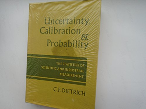9780852741757: Uncertainty, calibration and probability: The statistics of scientific and industrial measurement