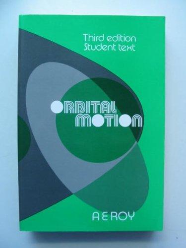 9780852742297: Orbital Motion, 3rd Ed,