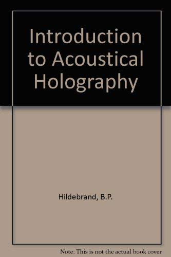 9780852742372: Introduction to Acoustical Holography