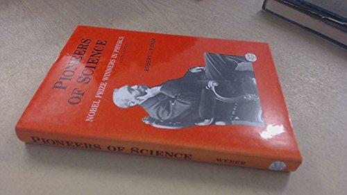 9780852742679: Pioneers of Science, Nobel Prizewinners in Physics