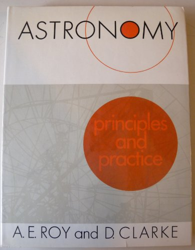 9780852742921: Astronomy - Principles and Practice