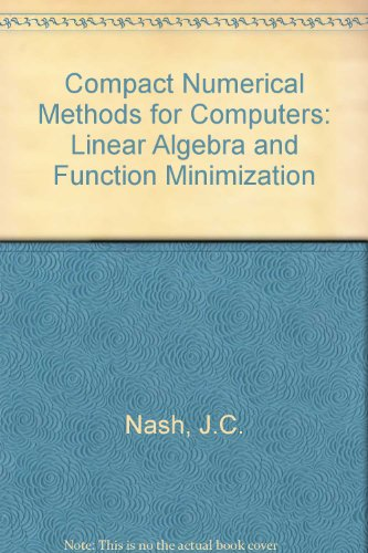 9780852743188: Compact Numerical Methods for Computers: Linear Algebra and Function Minimization