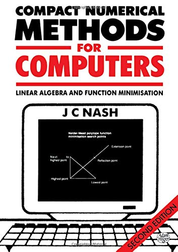 9780852743195: Compact Numerical Methods for Computers: Linear Algebra and Function Minimisation: Linear Algebra and Function Minimization