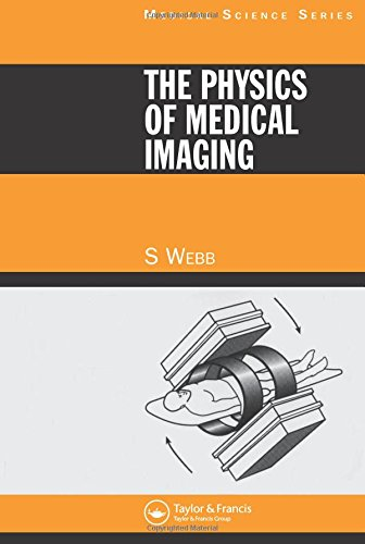 9780852743492: The Physics of Medical Imaging (Medical Science Ser)