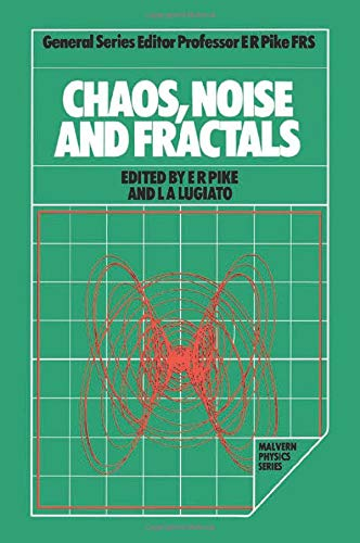 9780852743645: Chaos, Noise and Fractals (Malvern Physics Series)
