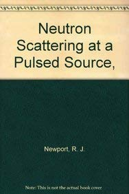 9780852743669: Neutron Scattering at a Pulsed Source,