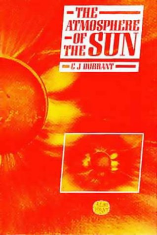 9780852743751: The Atmosphere of the Sun,