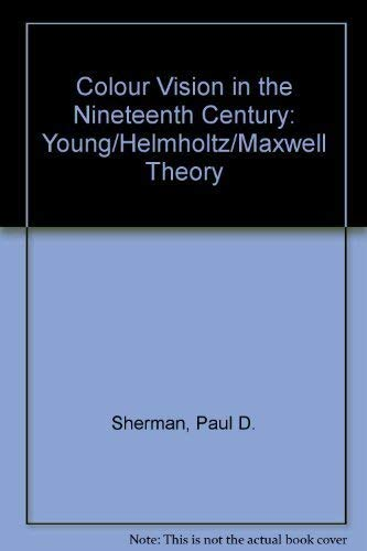 9780852743768: Colour Vision in the Nineteenth Century: The Young-Helmholtz-Maxwell Theory