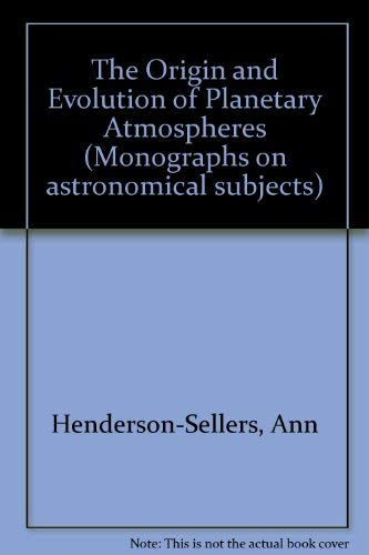 9780852743850: The Origin and Evolution of Planetary Atmospheres