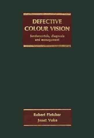 9780852743959: Defective Colour Vision, Fundamentals, Diagnosis and Management