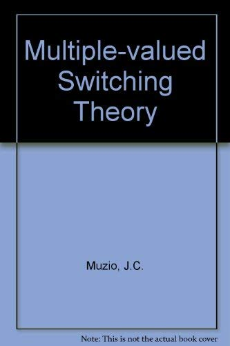 9780852744284: Multiple-valued Switching Theory,