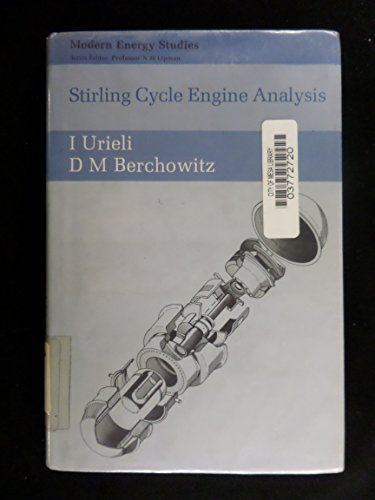 9780852744352: Stirling Cycle Engine Analysis, (Modern energy studies)