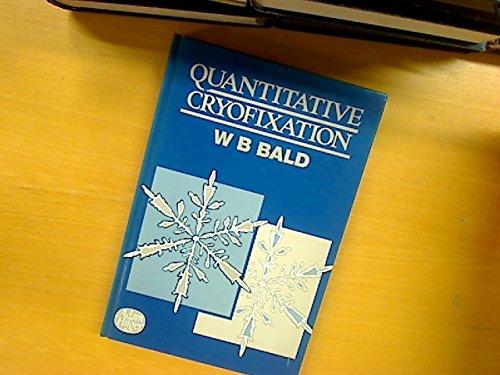 9780852744482: Quantitative Cryofixation,