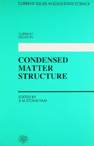 9780852744505: Current Issues in Condensed Matter Structure, A reprint volume (Current Issues in Solid State Science)