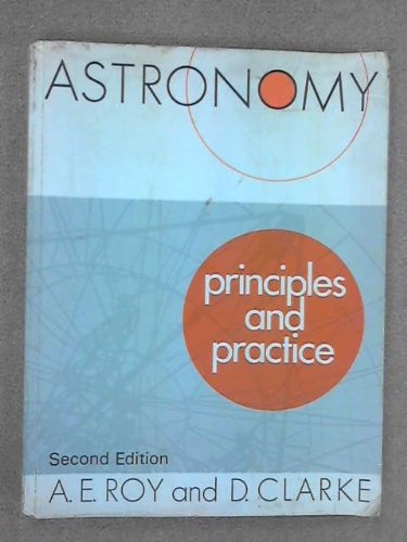 9780852744635: Astronomy - Principles and Practice