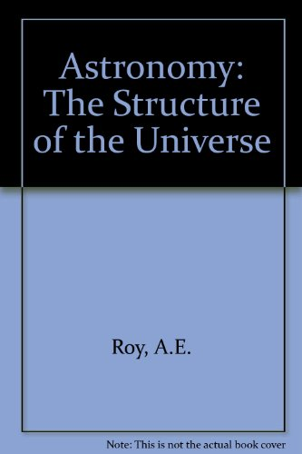 9780852744659: Astronomy, structure of the universe