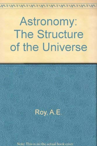 9780852744666: Astronomy, structure of the universe