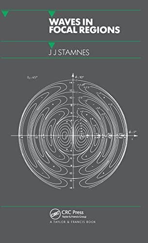 Waves in Focal Regions: Stamnes, Jakob J