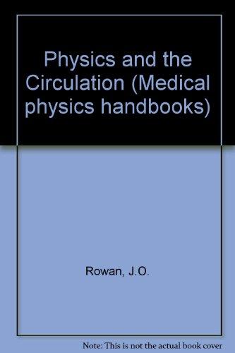 9780852745083: Physics and the Circulation (Medical Physics Handbook)