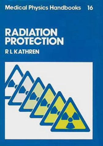 9780852745540: Radiation Protection
