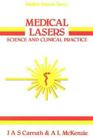 9780852745601: Medical Lasers, Science and Clinical Practice (MEDICAL SCIENCES SERIES)