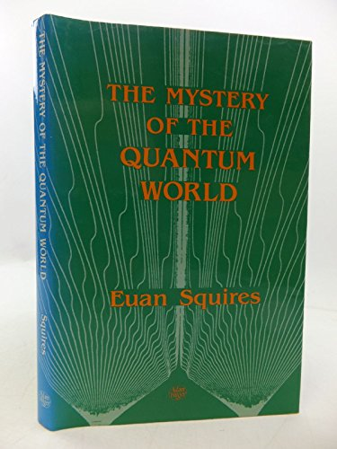 9780852745656: The Mystery of the Quantum World