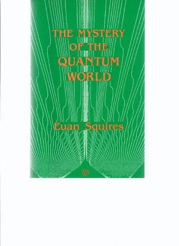 9780852745663: The Mystery of the Quantum World