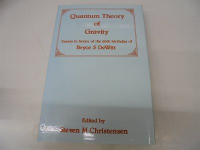 9780852747551: Quantum Theory of Gravity, Essays in Honor of the 60th Birthday of Bryce C DeWitt