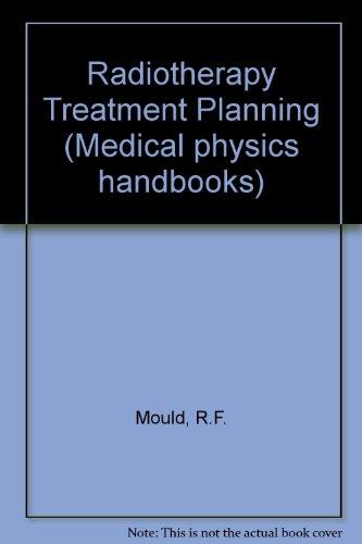 9780852747889: Radiotherapy Treatment Planning, (Medical Physics Handbook 14)