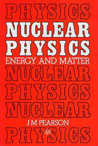 9780852748046: Nuclear Physics: Energy and Matter, Special Student Edition