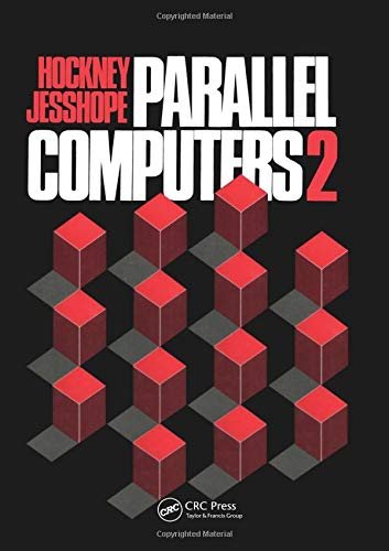9780852748114: Parallel Computers 2: Architecture, Programming and Algorithms