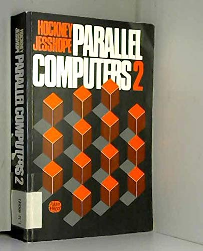9780852748121: Parallel Computers 2: Architecture, Programming and Algorithms