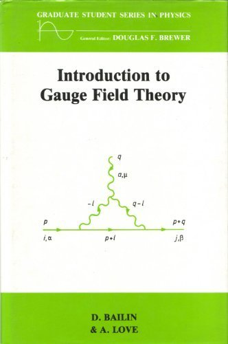 9780852748176: Introduction to Gauge Field Theory (Graduate Student Series in Physics)