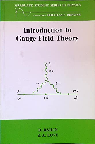 9780852748183: Introduction to Gauge Field Theory (Graduate Student Series in Physics)