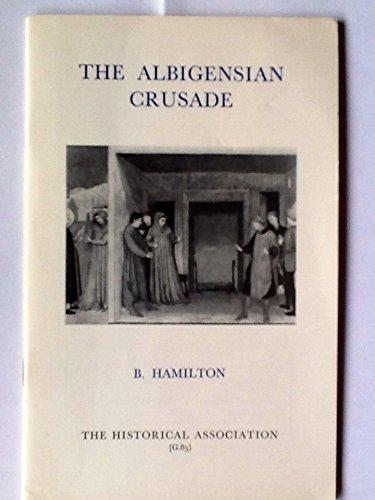 9780852781760: Albigensian Crusade (Historical Association pamphlets : General series ; G85)