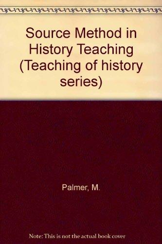 9780852782378: Source Method in History Teaching (Teaching of history series)
