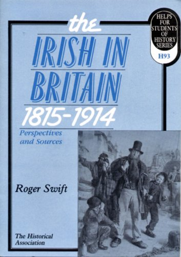 9780852783269: The Irish in Britain, 1815-1914: Perspectives and Sources (Helps for students of history)