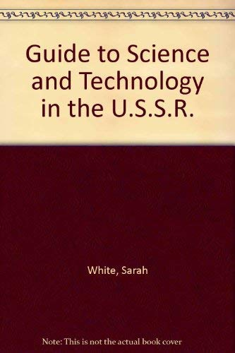 Guide to science and technology in the: Sarah White