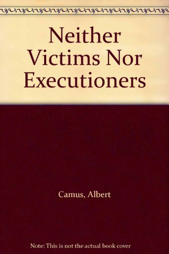 9780852831533: Neither Victims Nor Executioners
