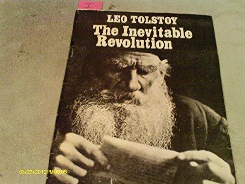 The Inevitable Revolution. Transl Ronald Sampson.: Tolstoy, Leo
